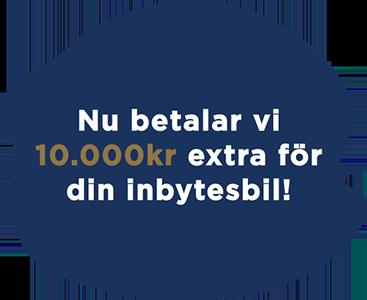 Kampanj 10 000kr extra för din inbytesbil